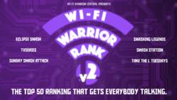 Wi-fi Warrior Rank v2: The Final Online Smash 4 Ranking