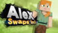 Alex Swaps In.png