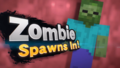 Zombie Spawns In.png