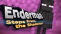 Enderman Steps from the Shadows.png